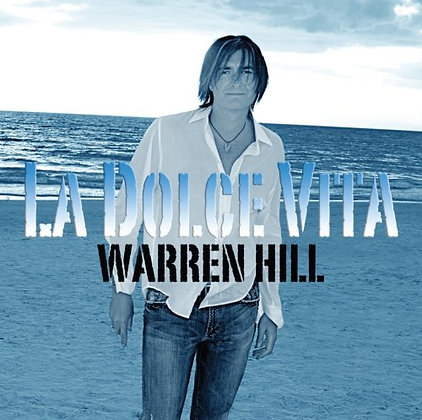 CD Warren Hill - La Dolce Vita