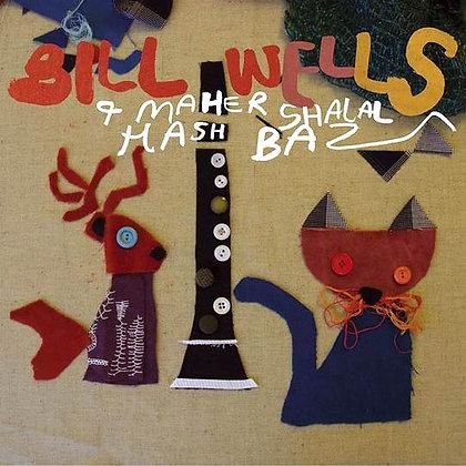 Bill Wells & Maher Shalal Hash Baz - Gok