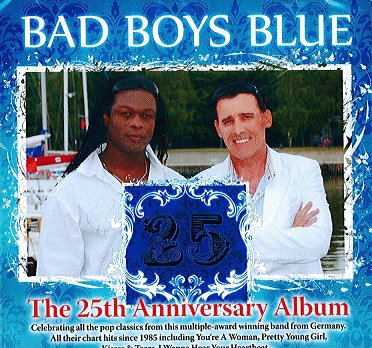 CD Bad Boys Blue - The 25th Anniversary Album