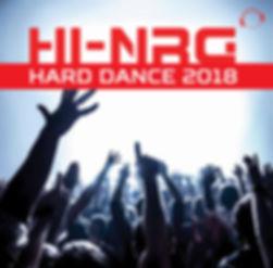 Hi NRG Hard Dance 2018