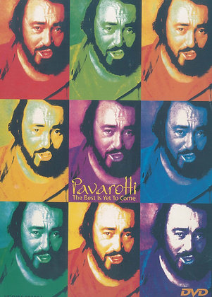Pavarotti - The Best Is Yet To Come