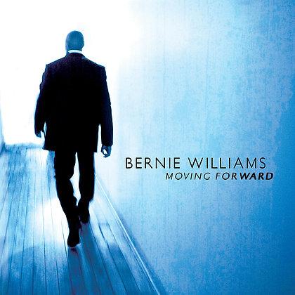 CD Bernie Williams - Moving Forward
