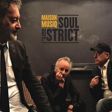 Maison Musiq - Soul District 2nd