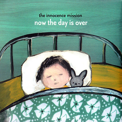 CD The Innocence Mission - Now The Day Is Over