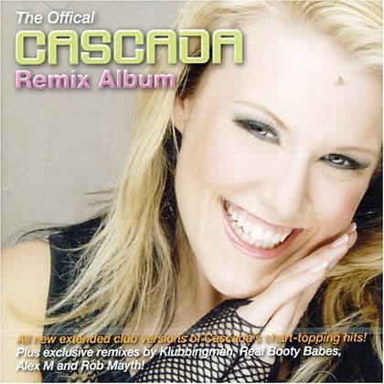 CD The Official Cascada Remix Album