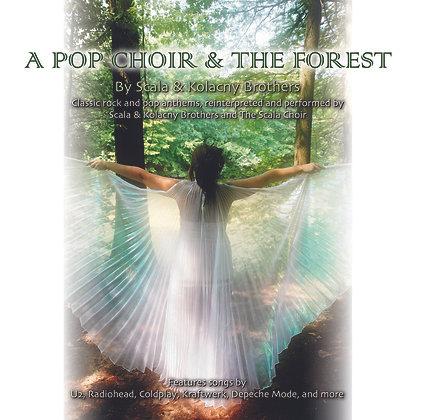 CD Scala & Kolacny Brothers - A Pop Choir &The Forest