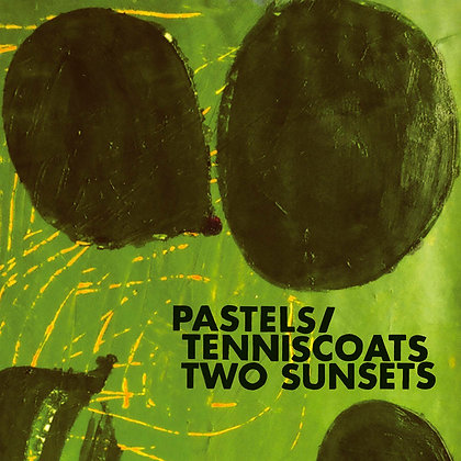 Pastels / Tenniscoats - Two Sunsets