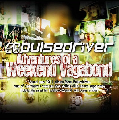 CD Pulsedriver - Adventures Of A Weekend Vagabond