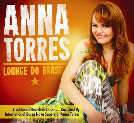 CD Anna Torres - Lounge Do Brasil
