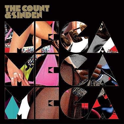 The Count & Sinden - Mega Mega Mega