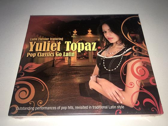 CD Yuliet Topaz - Pop Classics Go Latin