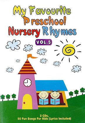 My Favourite Preschool Nursery Rhymes vol.5