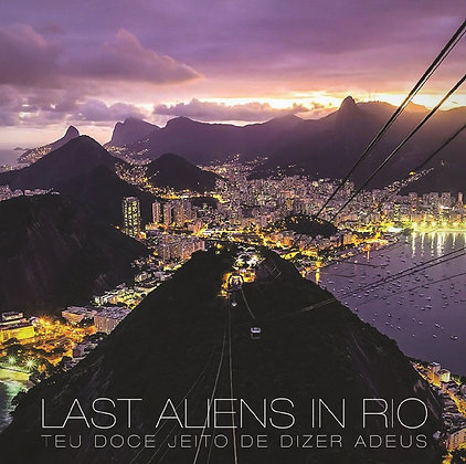 CD Last Aliens In Rio