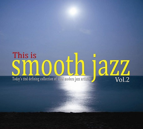 CD This is Smooth Jazz Vol. 2
