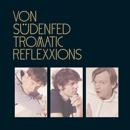 Von Sudenfed - Tromantic Reflexxions