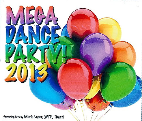 CD Mega Dance Party! 2013