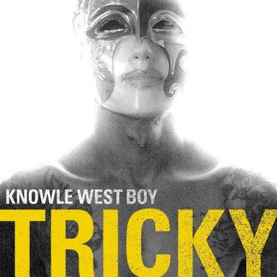 Tricky - Knowle West Boy