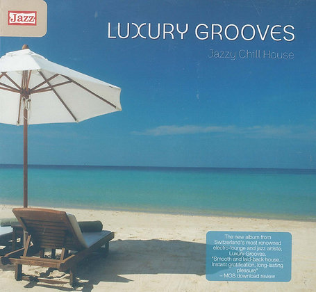 CD Luxury Grooves - Jazzy Chill House