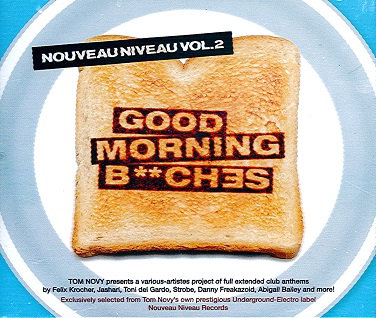 CD Good Morning B**ches - Nouveau Niveau Vol 2