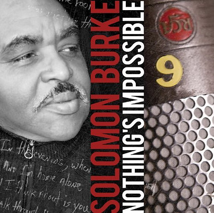 CD Solomon Burke - nothing's Impossible
