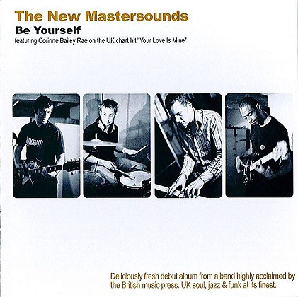 CD The New Mastersounds - Be Yourself