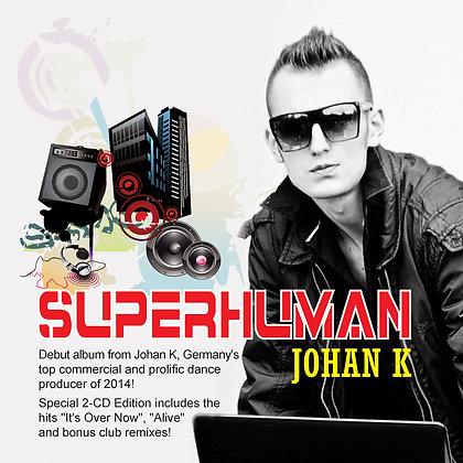CD Johan K - Superhuman