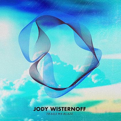 CD Jody Wisternoff - Trails We Blaze