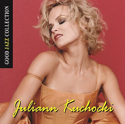 CD Juliann Kuchocki - Good Jazz Collection