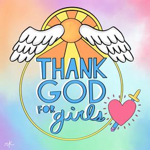 THANK GOD FOR GIRLS