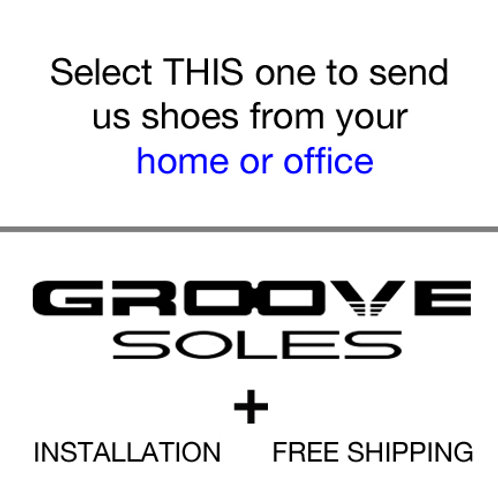 Groove Soles for shoes from your home or office