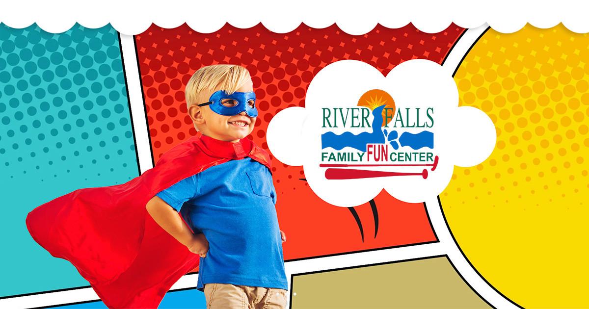 Welcome to Riverfalls   Riverfalls Family Fun Center