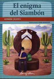 El enigma del Siambón, una novela para jóvenes ambientada en Tucumán