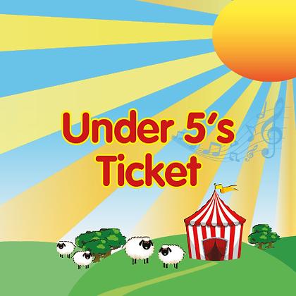 Under 5's Ticket
