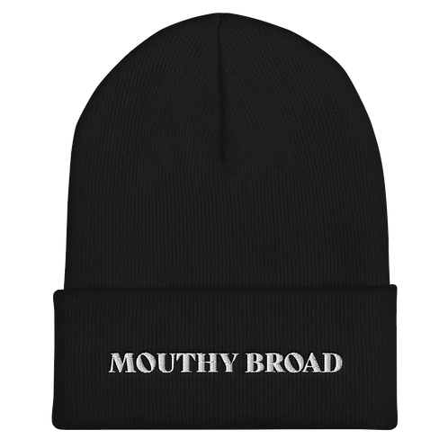 Mouthy Broad Beanie