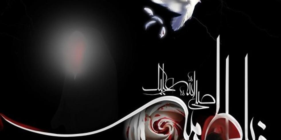 Wafat of Sayyida Fatimah az-Zahra A.S. (2nd Day)