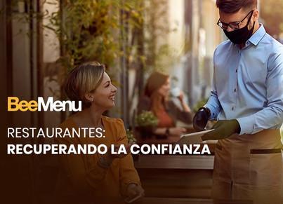 Restaurando la confianza: Tips para superar los retos en la industria restaurantera.