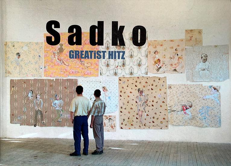 Sadko Hadžihasanović: Greatist Hitz (2007)
