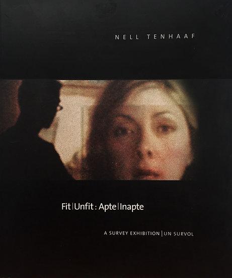 Nell Tenhaaf: Fit/Unfit (2003)