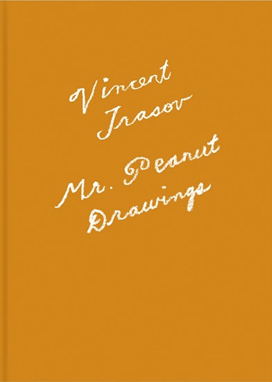 Vincent Trasov: Mr. Peanut Drawings (2017)