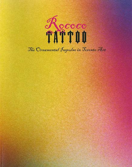 Rococo Tattoo: The Ornamental Impulse in Toronto Art (1998)
