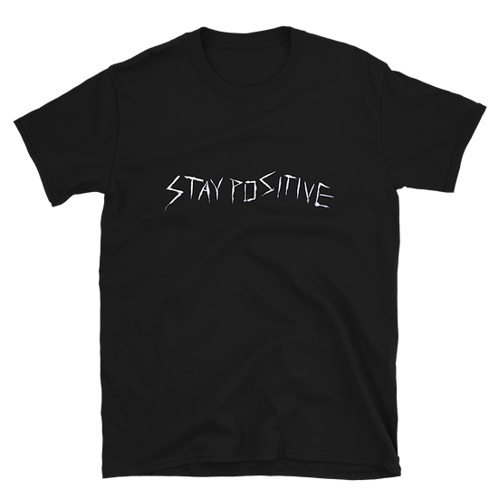 STAY POSITIVE tshirt (S/M/L) (2016)