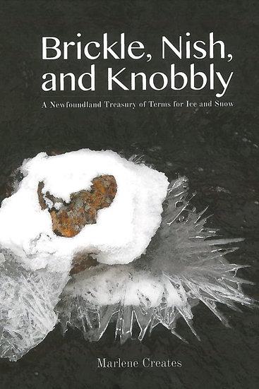 Marlene Creates: Brickle, Nish, and Knobbly (2015)