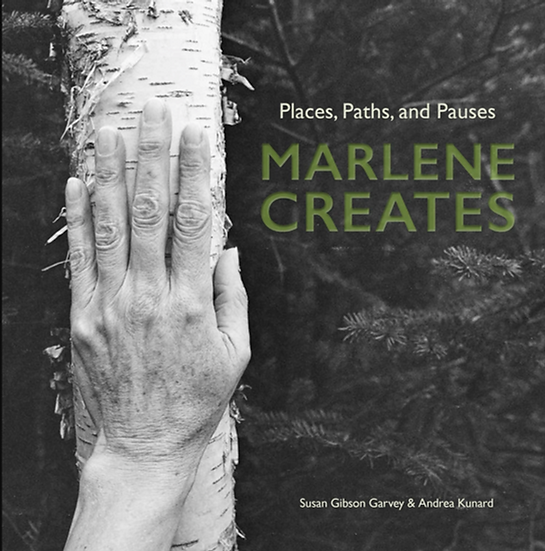 Marlene Creates: Places, Paths, and Pauses (2017)