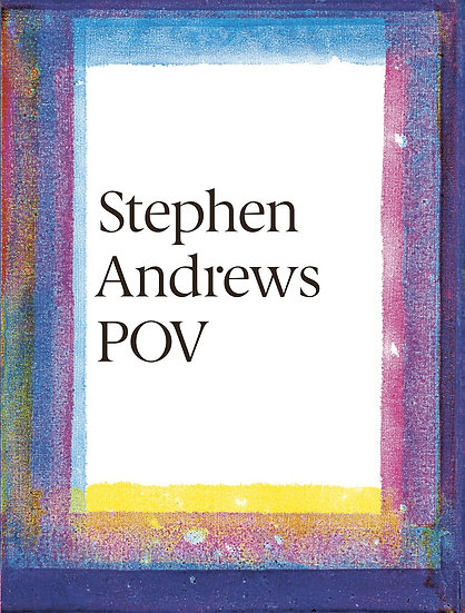 Stephen Andrews: POV (2015)  (signed)