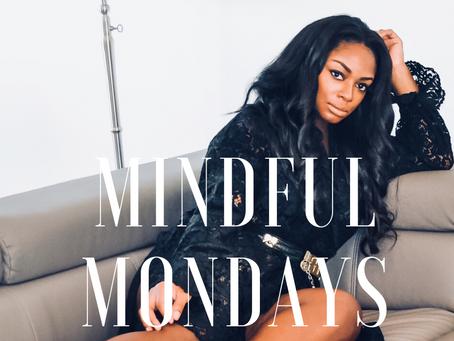Monday mindfulness