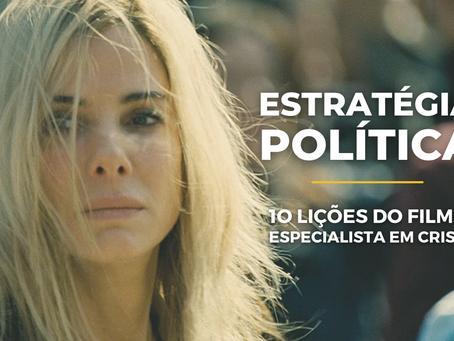Estratégia Política - 10 lições do Filme Especialista em Crise