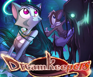 Welcome Dreamkeepers!