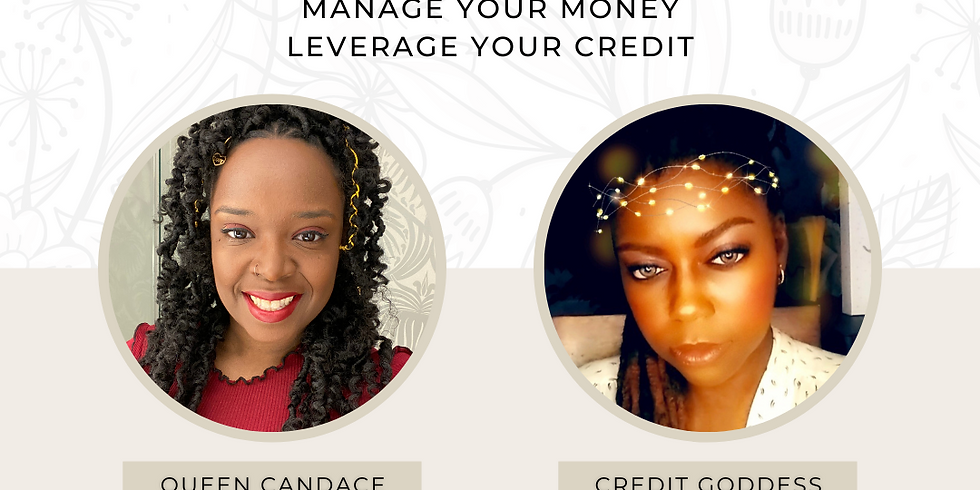 JULY Manage Your Money Leverage Your Credit