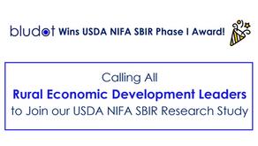 Bludot Wins USDA NIFA SBIR Award – Calling All Rural Economic Development Leaders to Join Study