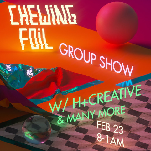 Chewing Foil x H+ CREATIVE